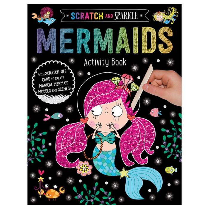 Cover of Scratch and Sparkle Mermaids Activity Book (9781789472455)