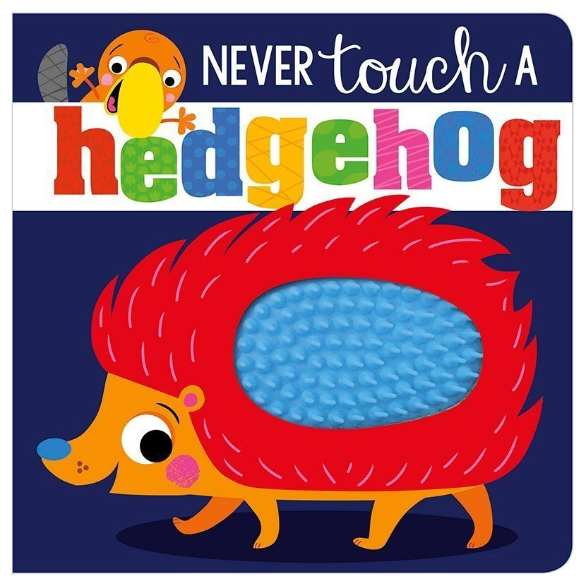 First Spread of Never Touch a Hedgehog! (9781788437011)