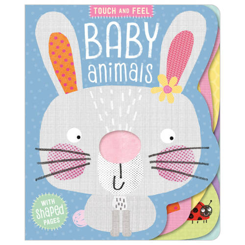 First Spread of Touch and Feel Baby Animals (9781788437059)