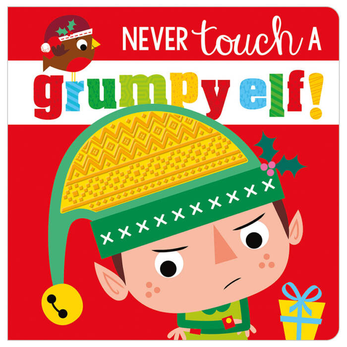 First Spread of Never Touch a Grumpy Elf! (9781789470482)