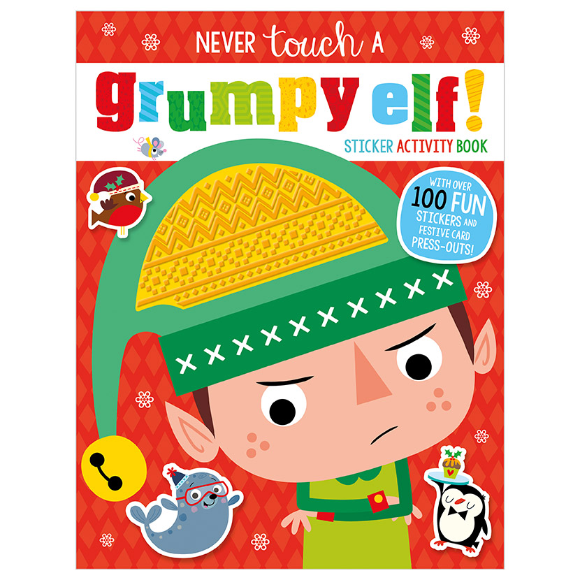 First Spread of Never Touch a Grumpy Elf Sticker Activity Book (9781789477993)