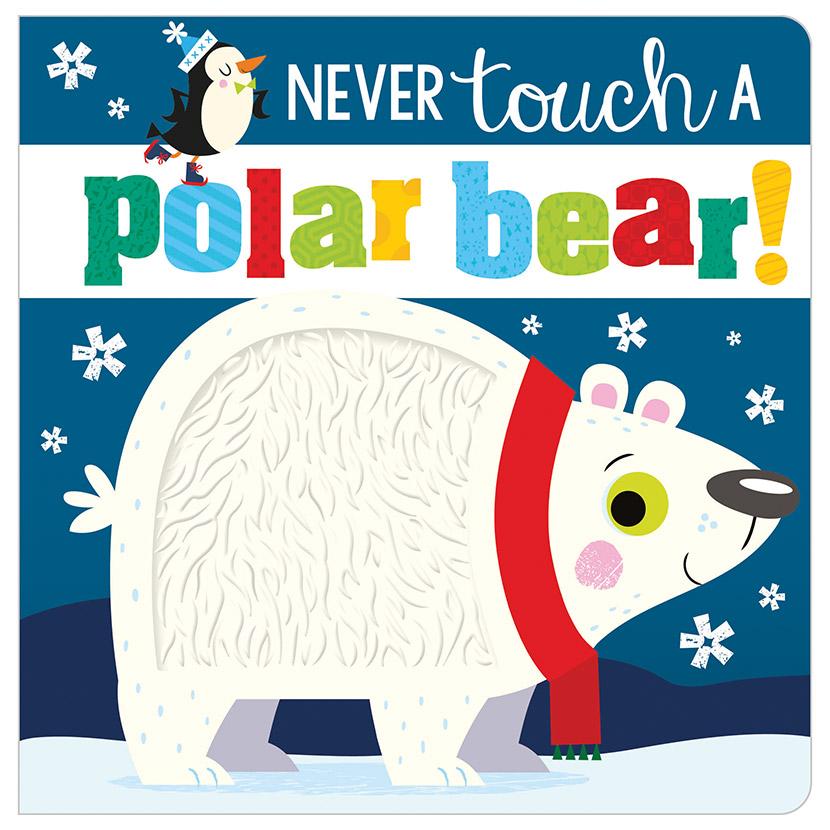 First Spread of Never Touch a Polar Bear! (9781789470963)