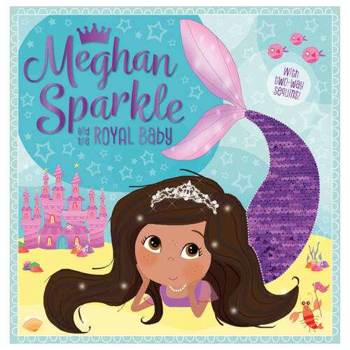 First Spread of Meghan Sparkle and the Royal Baby (9781789470253)