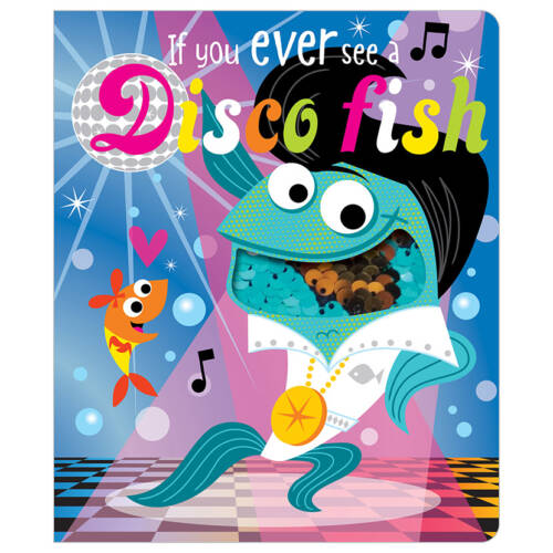 First Spread of If You Ever See a Disco Fish (9781786920744)