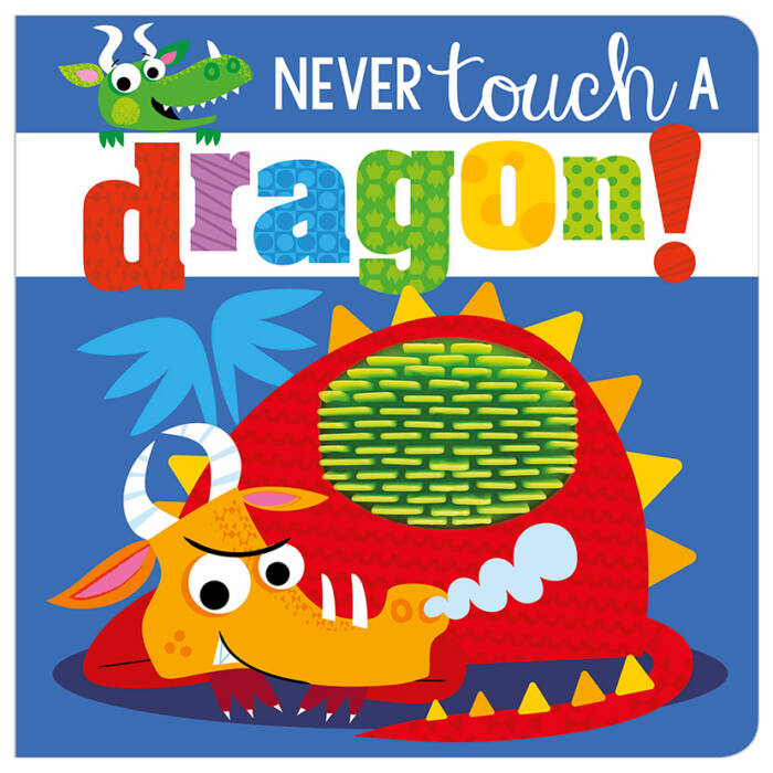 First Spread of Never Touch a Dragon! (9781786922670)