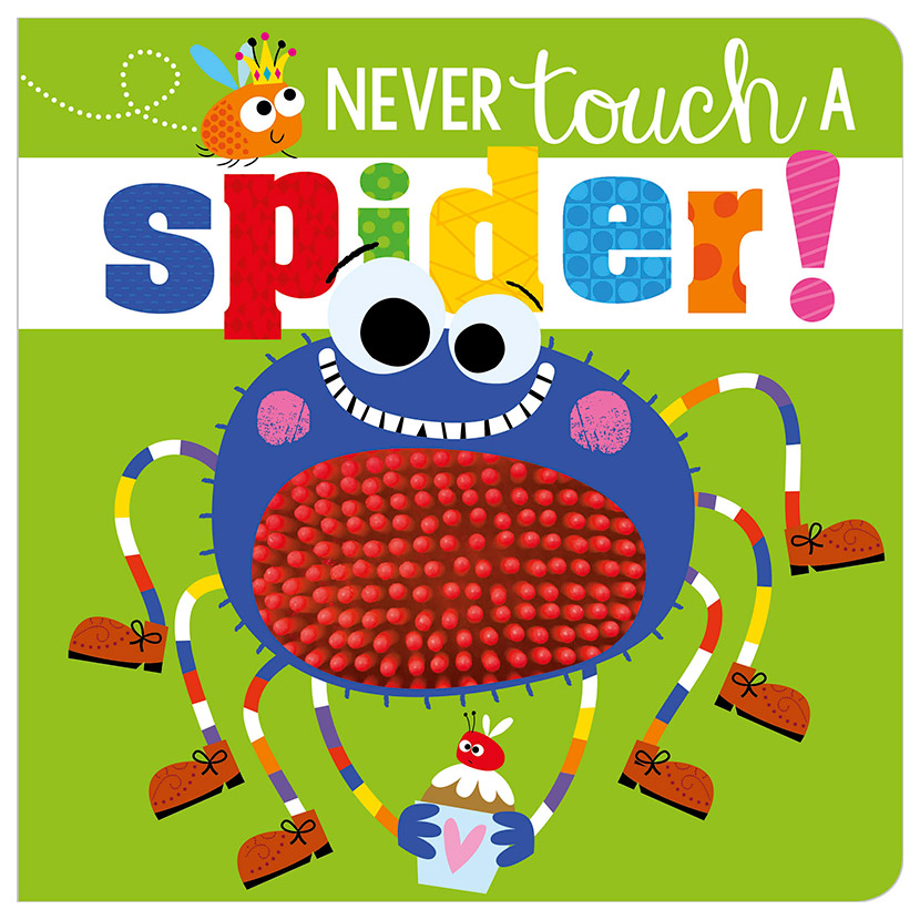 First Spread of Never Touch a Spider! (9781788432795)