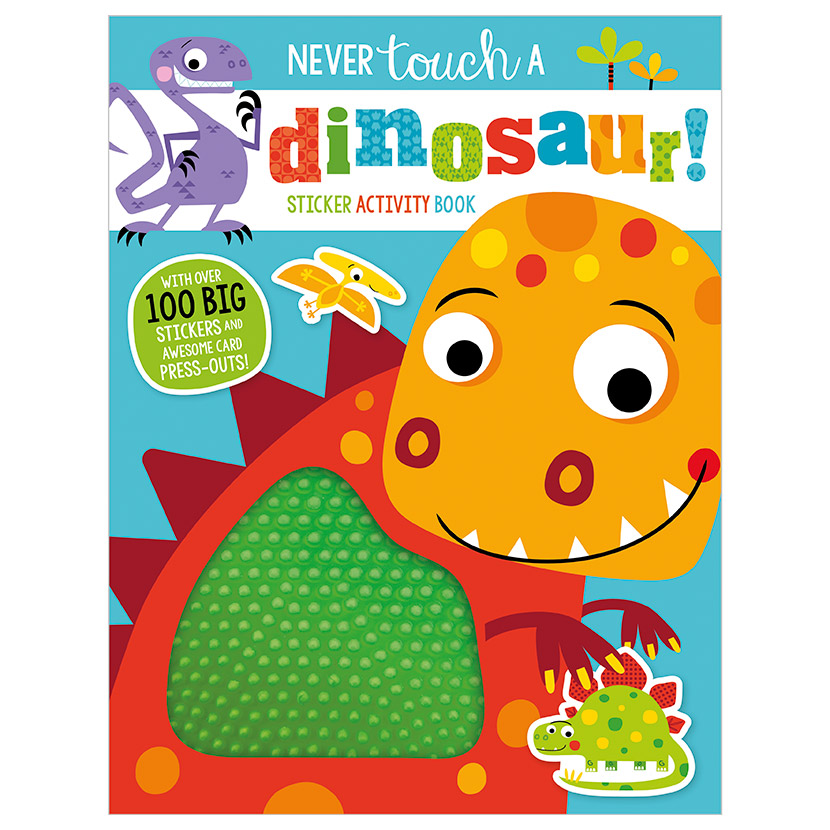 First Spread of Never Touch a Dinosaur Sticker Activity Book (9781789470277)