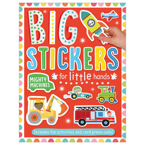 First Spread of Big Stickers for Little Hands Mighty Machines (9781788430623)