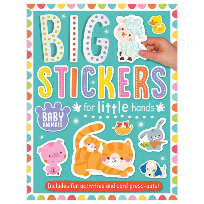 First Spread of Big Stickers for Little Hands Baby Animals (9781788430692)