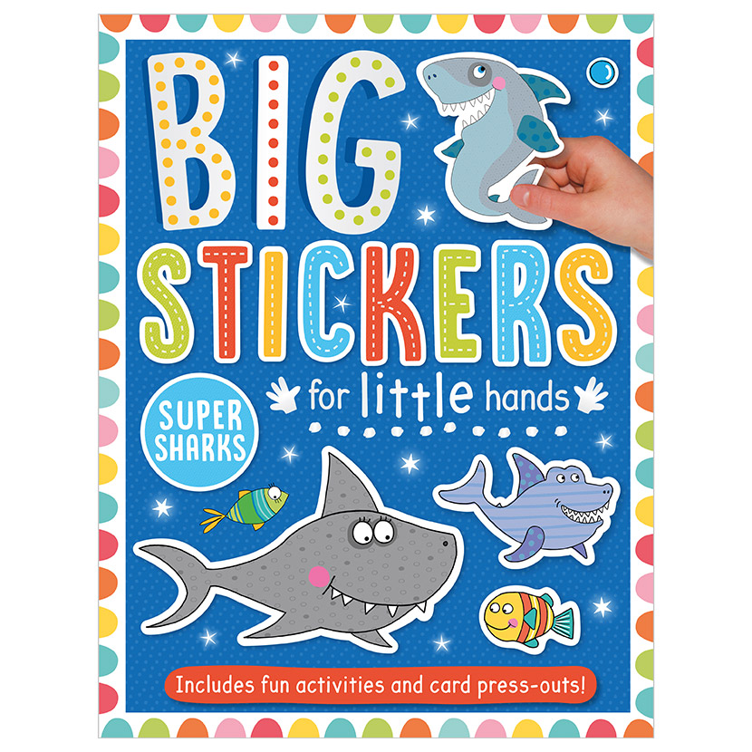 First Spread of Big Stickers for Little Hands Super Sharks (9781788430708)