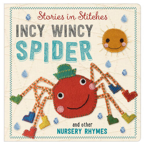 First Spread of Incy Wincy Spider and Other Nursery Rhymes (9781785980992)