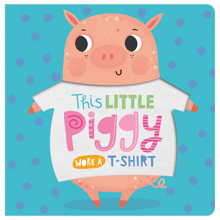First Spread of This Little Piggy Wore a T-shirt (9781789471922)