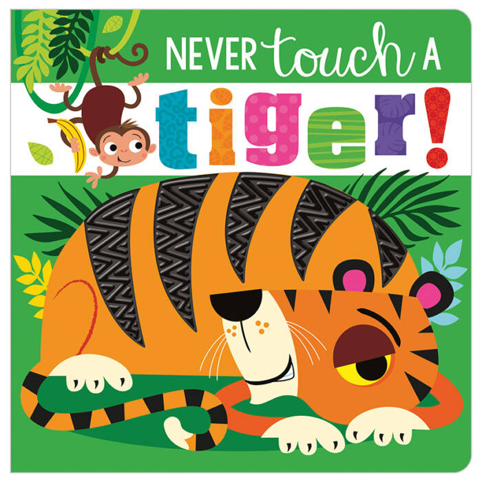 First Spread of Never Touch a Tiger! (9781789471984)