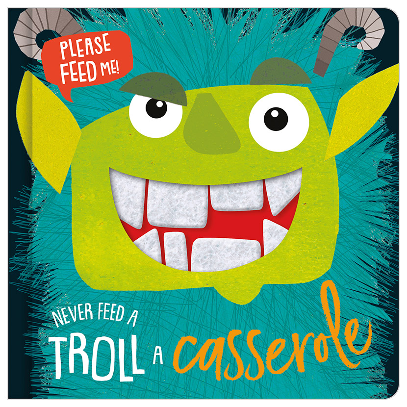First Spread of Never Feed a Troll a Casserole (9781789472738)