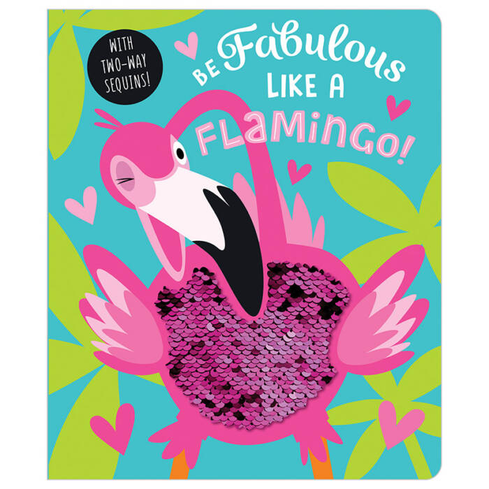 First Spread of Be Fabulous Like a Flamingo (9781789471991)