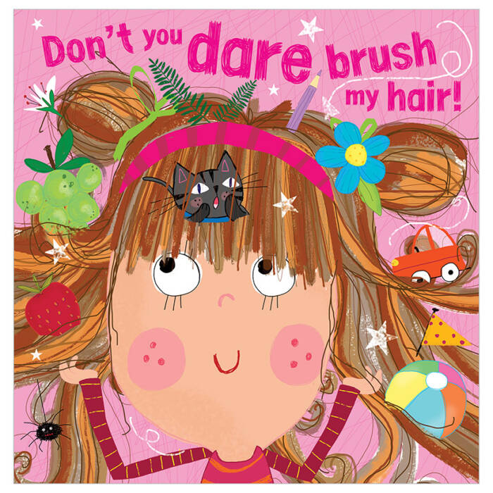 First Spread of Don't You Dare Brush My Hair! (9781789474039)