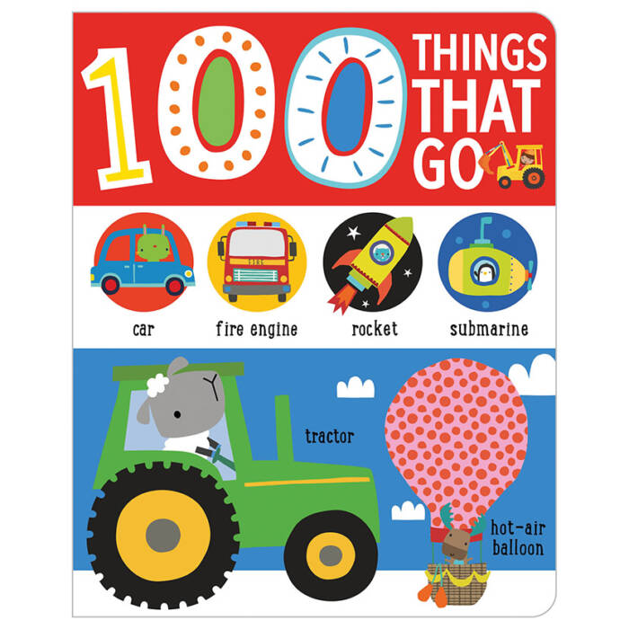 First Spread of First 100 Things That Go (9781789474602)