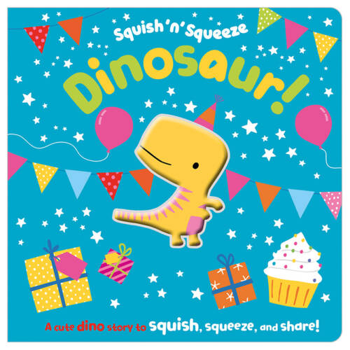 First Spread of Squish 'n' Squeeze Dinosaur! (9781789478556)