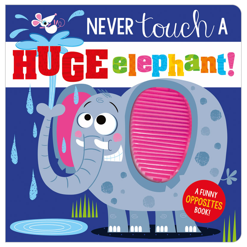 First Spread of Never Touch a Huge Elephant! (9781800581401)