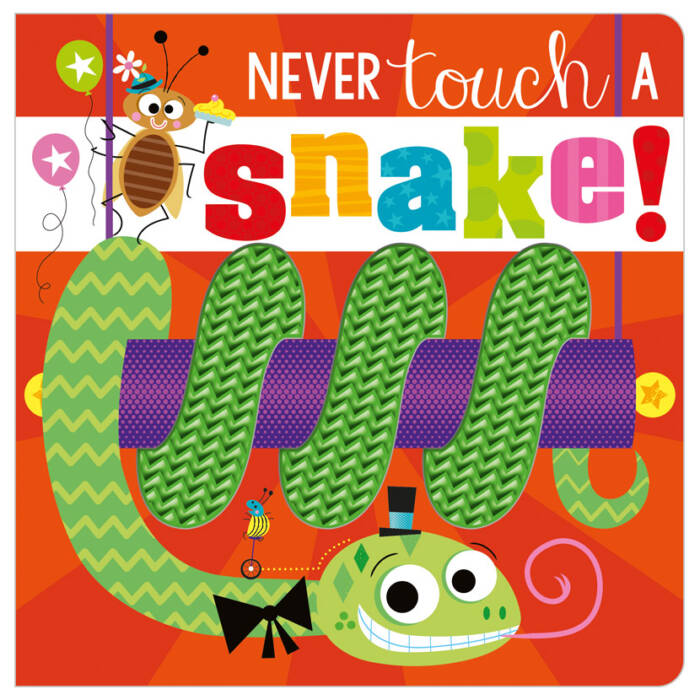 First Spread of Never Touch a Snake! (9781800581869)