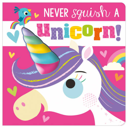 First Spread of Never Squish a Unicorn! (9781800581340)