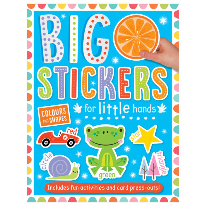 First Spread of Big Stickers for Little Hands Colours and Shapes (9781800581814)